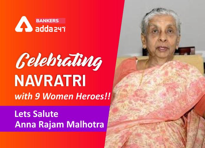 Celebrating Navratri with 9 Women Heros!! Lets Salute Anna Rajam Malhotra_40.1