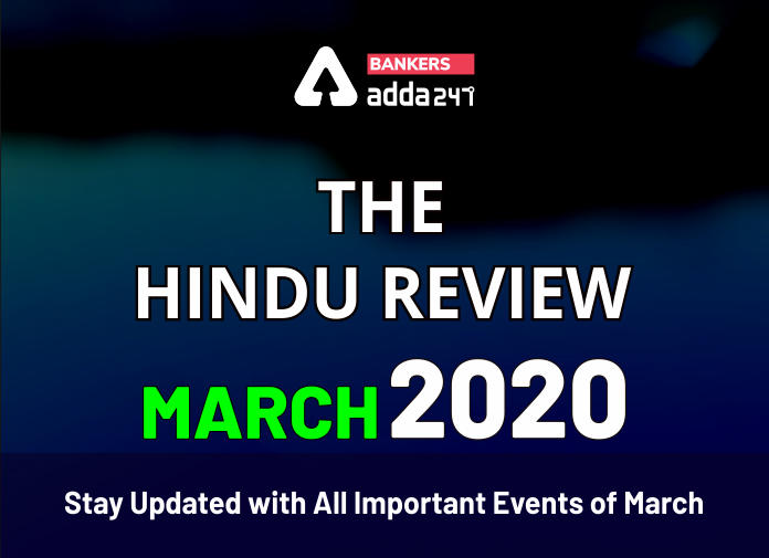 Current Affairs March 2020: The Hindu Review | Download Now_40.1