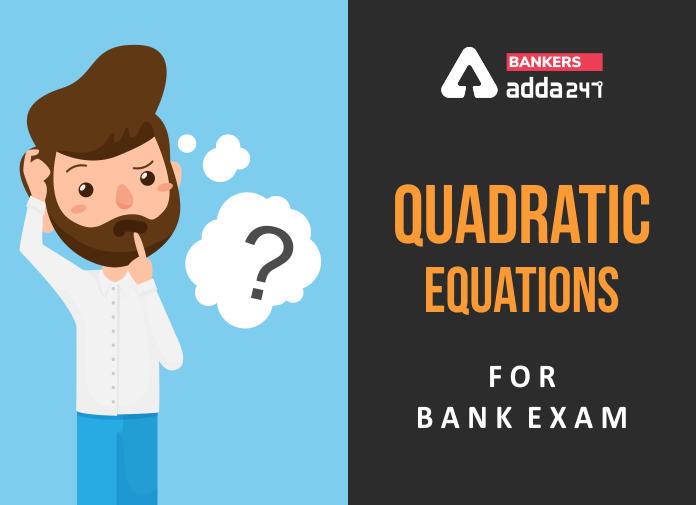 Quadratic Equations For Bank Exam_40.1