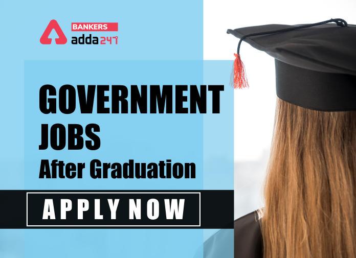 Government Jobs for Graduates 2020_40.1