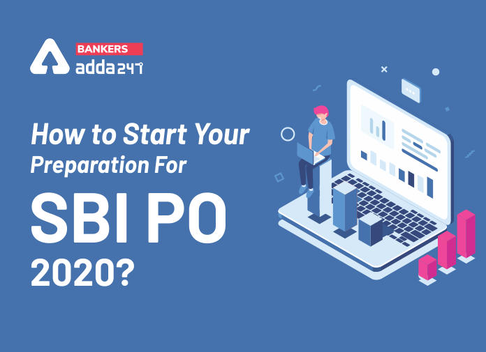 How to Start Your Preparation For SBI PO 2020?_40.1
