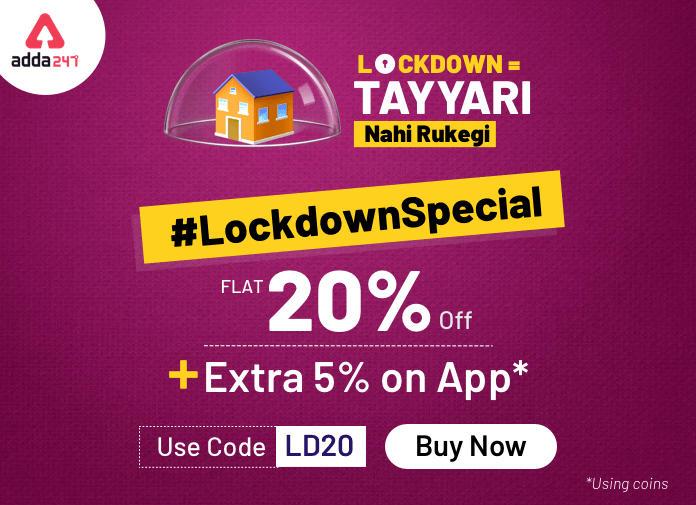 Lockdown = Tayyari Nahi Rukegi | Flat 20% Off + Extra 5% Off on App on All Study Material_40.1
