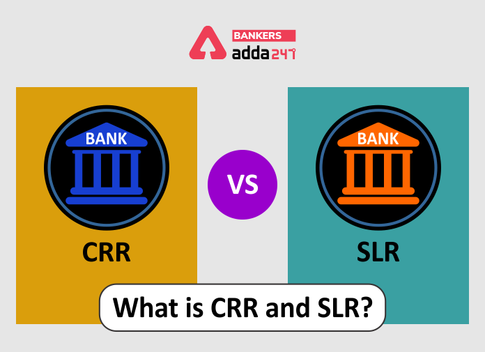Difference Between CRR And SLR Rate_40.1