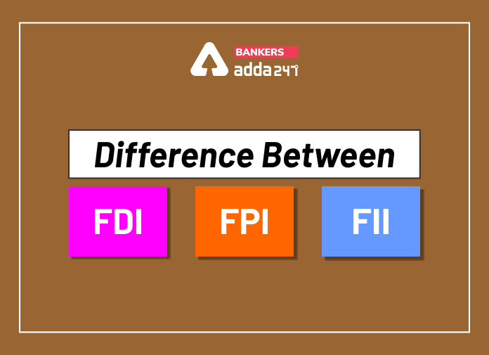 Difference between FDI, FII and FPI_40.1