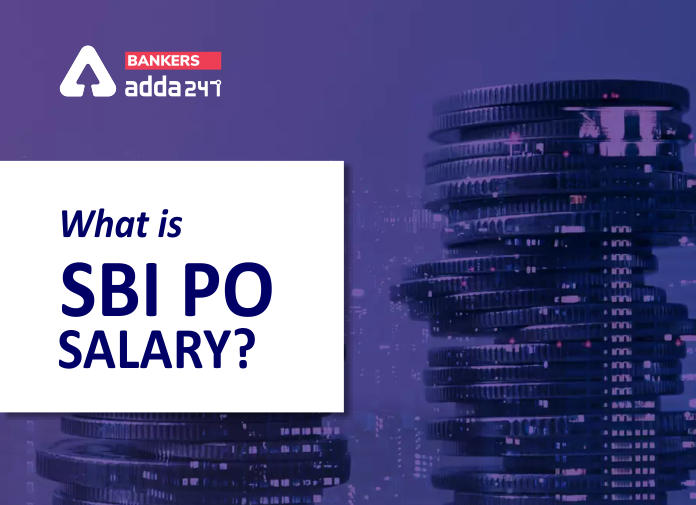 SBI PO Salary 2021: In-hand Salary, Pay Scale, Allowance, Perks, Job Profile & Promotion_40.1