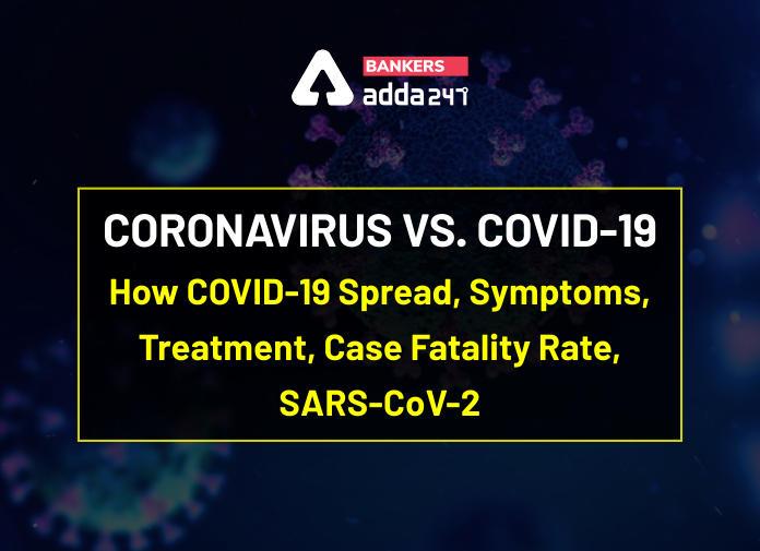 Coronavirus In India: How COVID-19 Spread, Symptoms, Treatment, Case Fatality Rate, SARS-CoV-2_40.1
