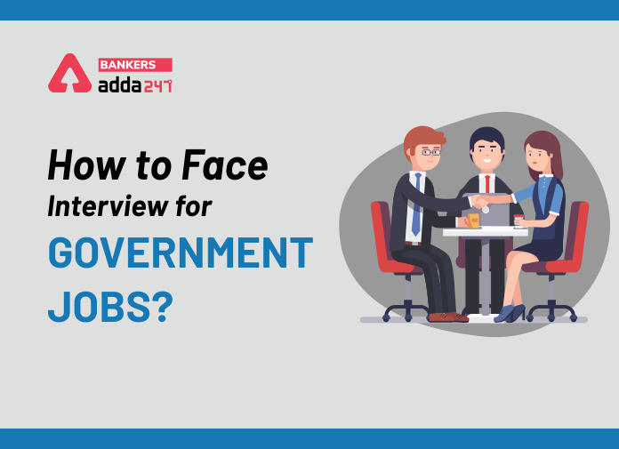 Tips to Crack Government Job Interview_40.1