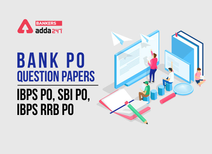 Bank Po Previous Year Question Paper: IBPS PO, SBI PO, IBPS RRB PO_40.1