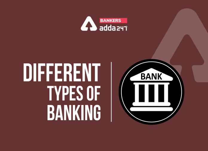 Different Types of Banking_40.1