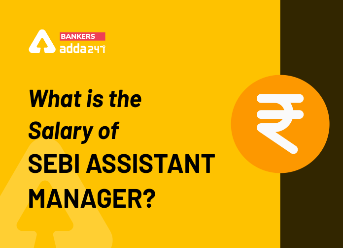 What is the salary of SEBI Grade A Officer?_40.1