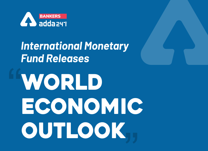 """IMF releases """"World Economic Outlook"""": Recent Projections about India & the World Economy_40.1"""