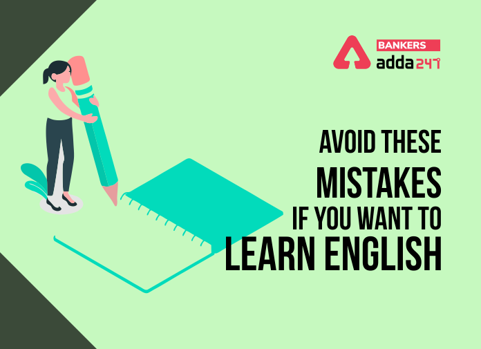 Avoid These Mistakes If You Want to Learn English_40.1