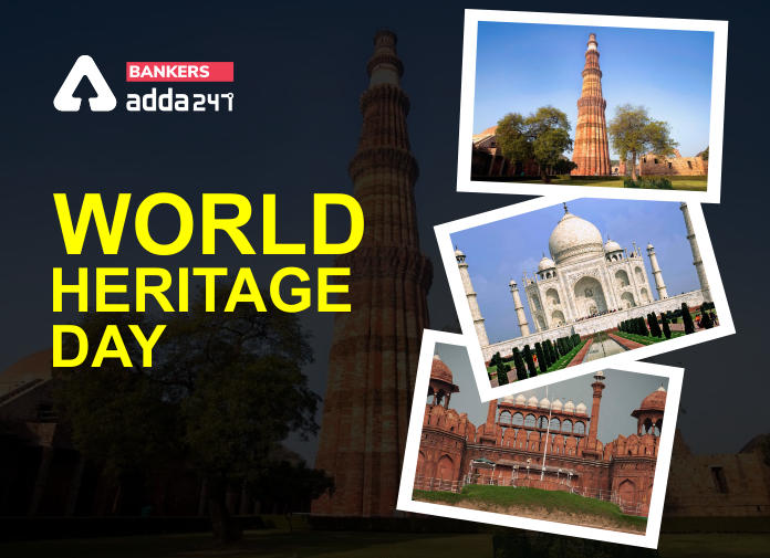 World Heritage Day 2020: History, Importance, Theme_40.1
