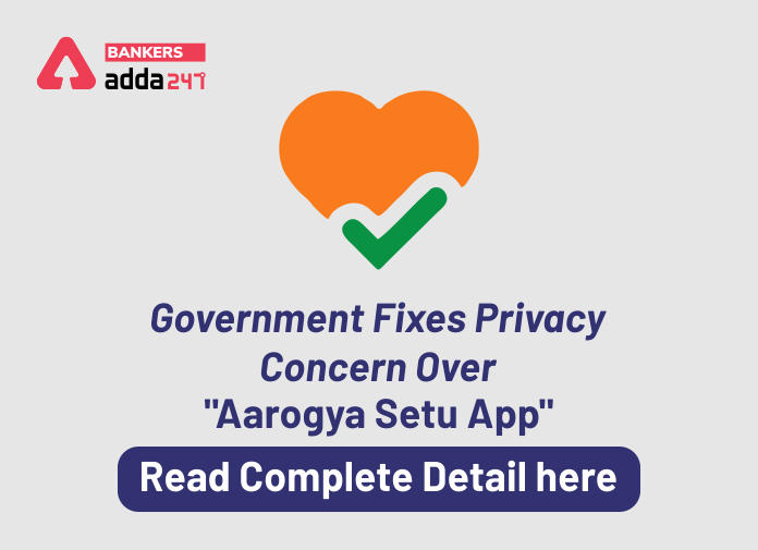 """Government fixes privacy concern over """"Aarogya Setu App"""": Read complete detail here_40.1"""