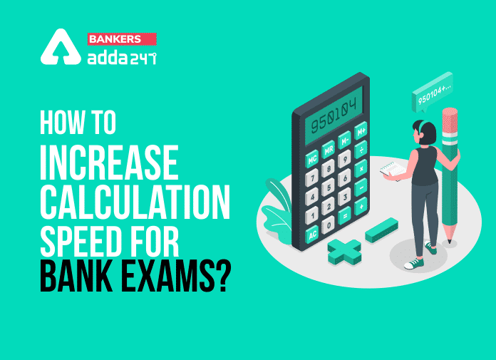 How to Increase Calculation Speed to Crack Bank Exams?_40.1