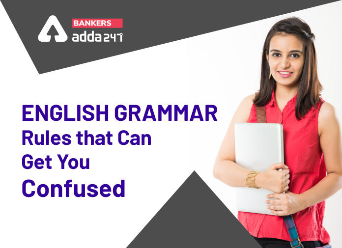 English Grammar Rules that Can Get You Confused_40.1