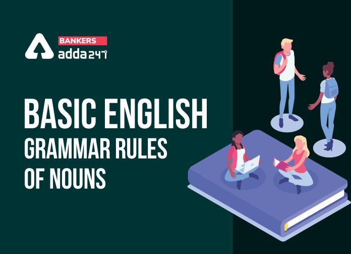 Types of Nouns- Basic English Grammar Rules of Nouns_40.1