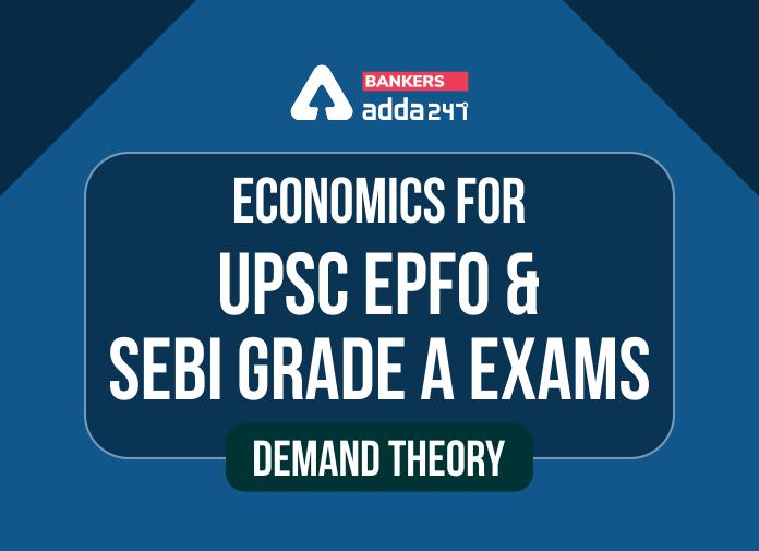 Theory of Demand   For UPSC EPFO and SEBI Exam_40.1