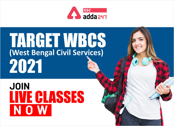Target WBCS (West Bengal Civil Services) 2021 | Last Day To Get Upto 30% Off on Live Classes_40.1