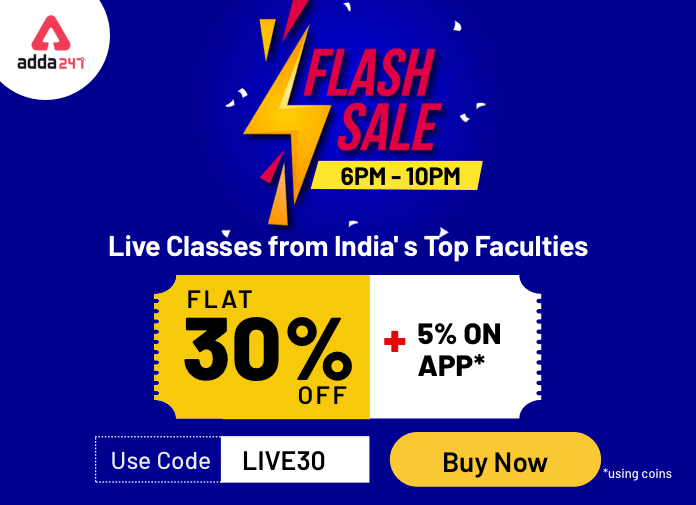 Flash Sale @6PM : Live Classes From India's Top Faculties On Flat 30% Off_40.1