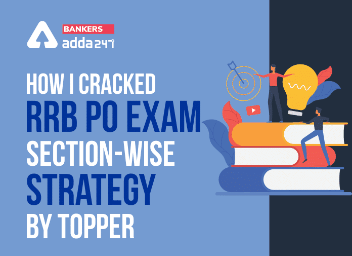 How I Cracked RRB PO Exam: Section-Wise Strategy by Topper_40.1