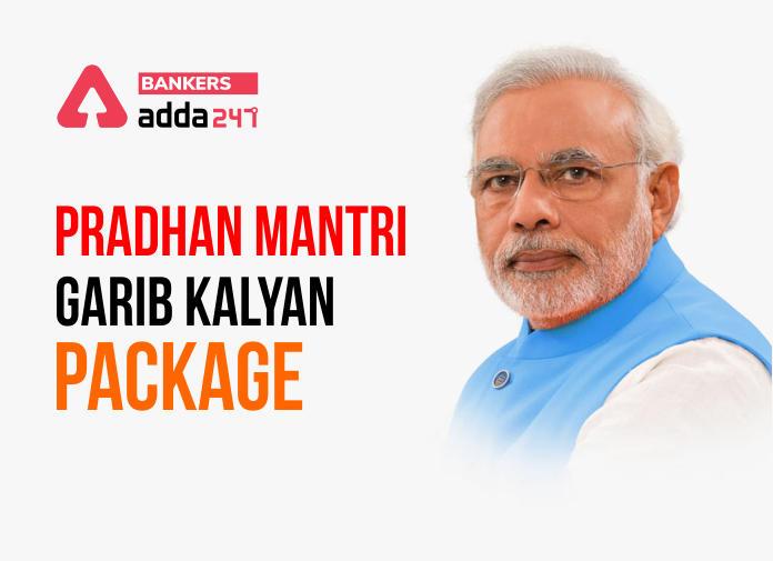 Pradhan Mantri Garib Kalyan Package- Progress so far_40.1