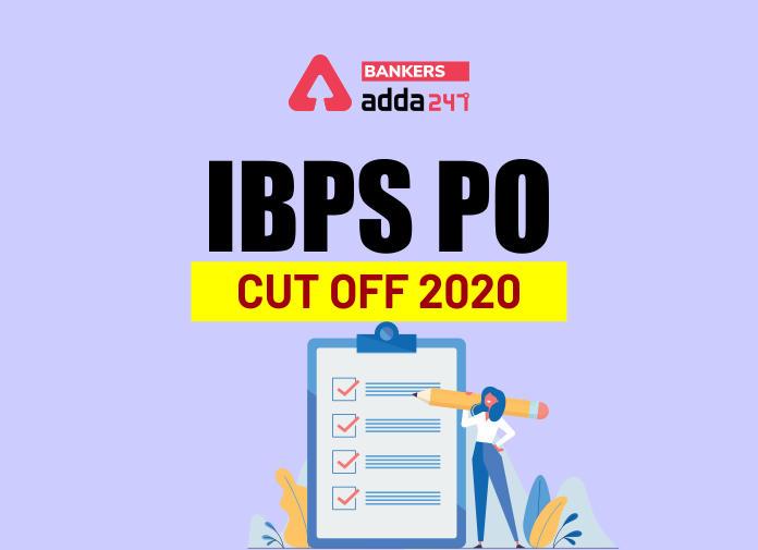 IBPS PO Cut Off 2020: Check IBPS PO Prelims Cut off and Mains Exam Previous Year_40.1