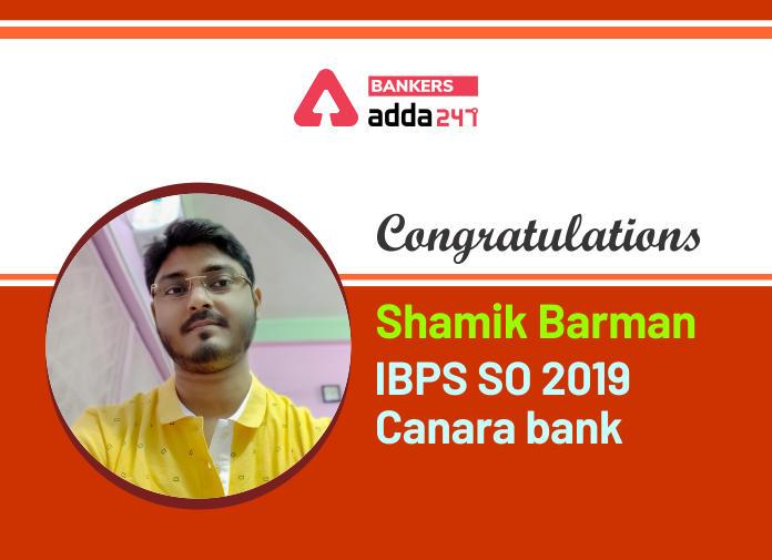 Success Story of Shamik Barman Selected as IBPS SO IT Officer in Canara Bank_40.1