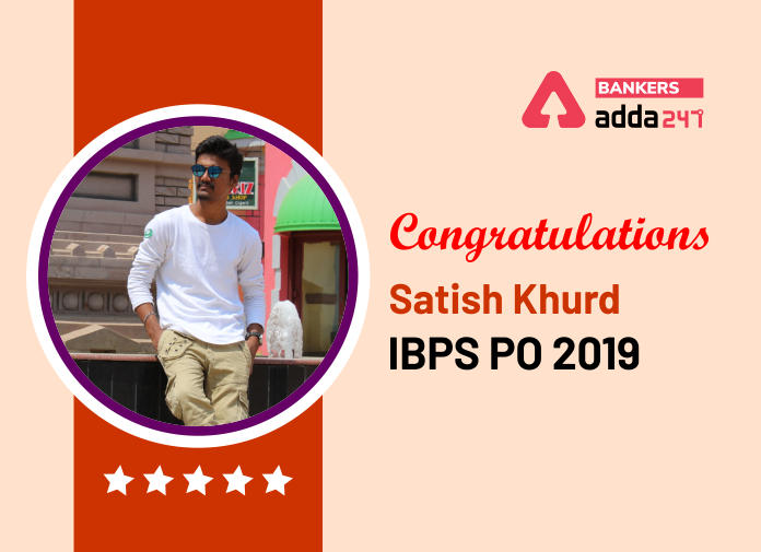 """Success Story of Satish Khurd Selected in IBPS PO Says """"There is no such thing as failure, only learning experiences.""""_40.1"""