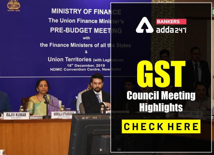 GST Council Meeting Highlights: Check Here_40.1