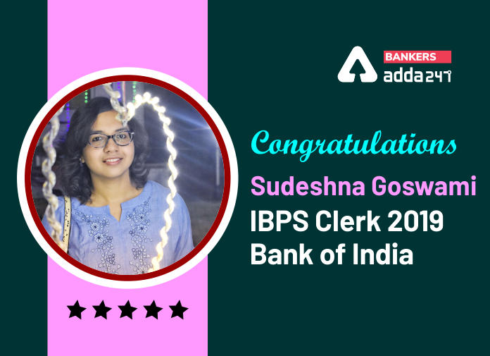 Success Story of Sudeshna GoswamiSelected as IBPS Clerk in Bank Of India_40.1