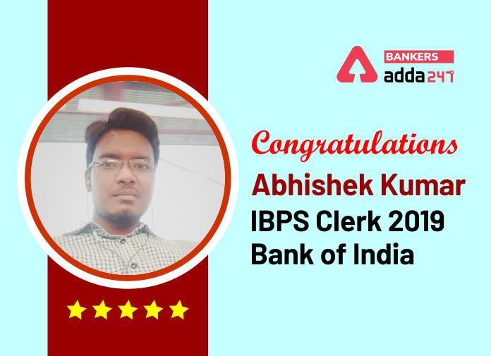Success Story of Abhishek Kumar Selected as IBPS Clerk in Bank of India_40.1