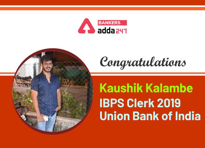 Success Story of Kaushik Kalambe Selected as IBPS Clerk in Union Bank of India_40.1