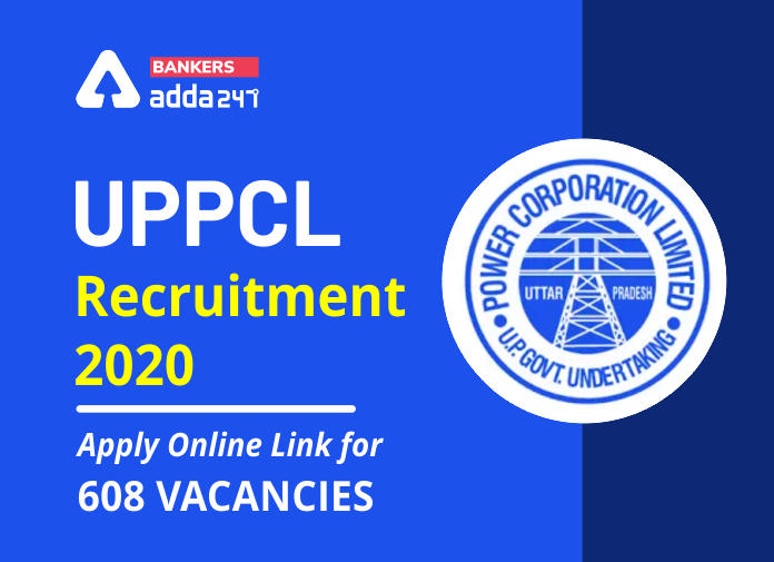 UPPCL Recruitment 2020: Apply Online Link for 608 Vacancy_40.1