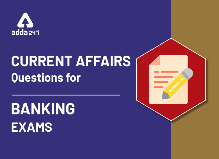 Current Affairs Quiz 11th September 2020: Daily Quiz MCQ for Bank Exam_40.1
