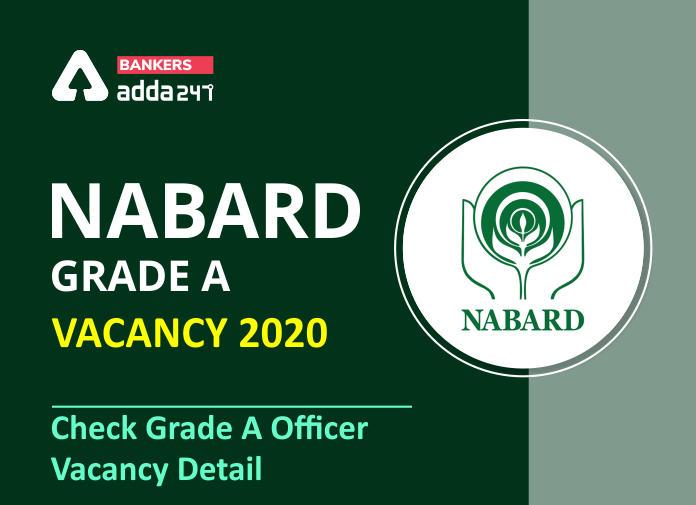 NABARD Grade A Vacancy 2020: Check Grade A Officer Vacancies_40.1