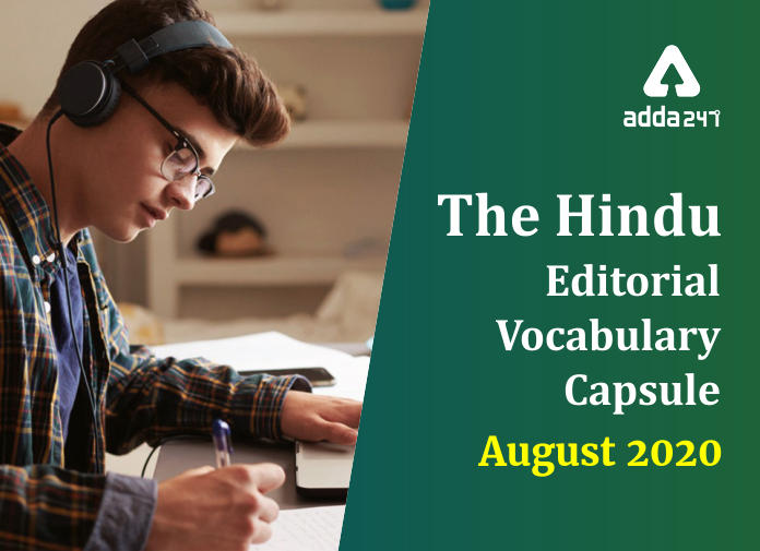 The Hindu Editorial Vocabulary Capsule- August 2020_40.1