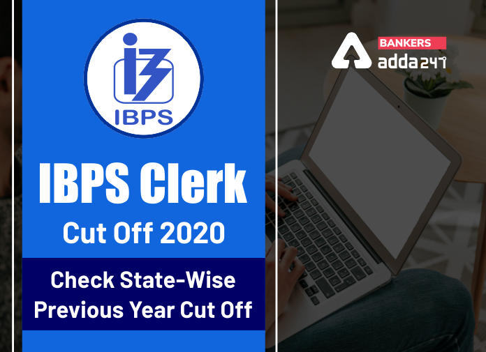 IBPS Clerk Cut Off 2020: Check State-Wise Previous Year Cut Off_40.1