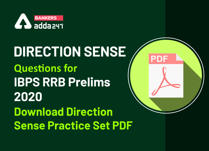 Direction Sense Questions For IBPS RRB Prelims 2020: Download Direction Sense Practice Set PDF_40.1