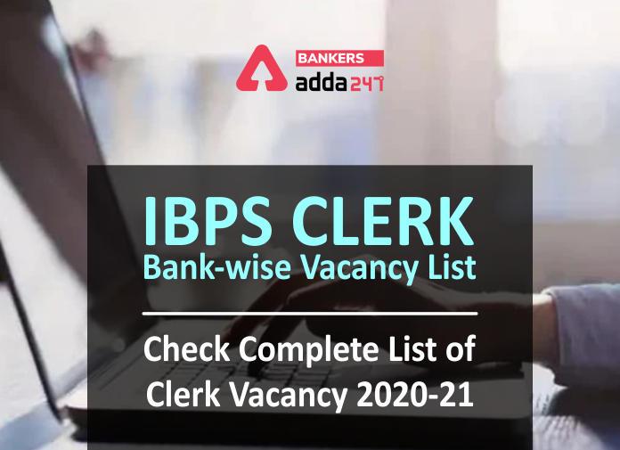 IBPS Clerk Bank-Wise Vacancy 2020-2021 Released: Check Complete List of IBPS Clerk Vacancies_40.1