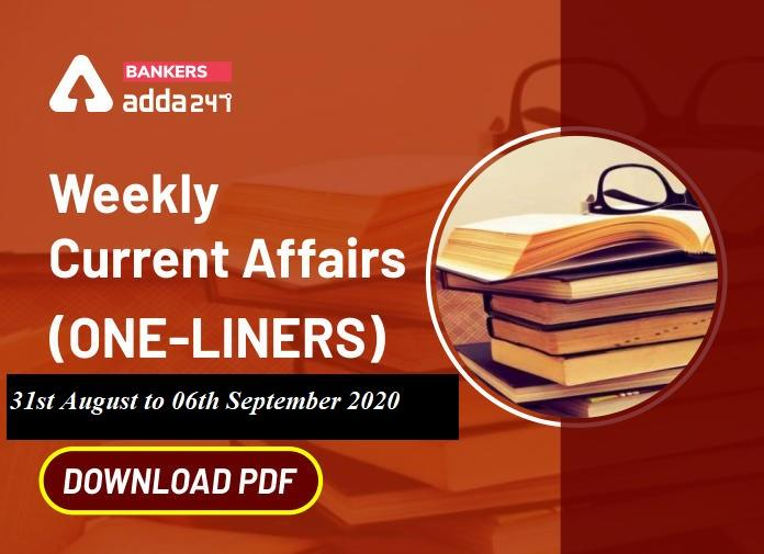 Weekly Current Affairs One-Liners | 31st August to 06th of September 2020_40.1