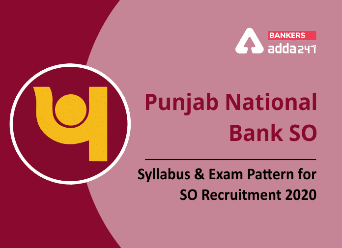 Punjab National Bank SO Syllabus & Exam Pattern For SO Recruitment 2020_40.1