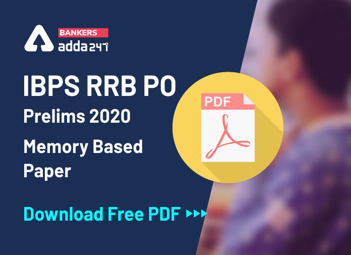 IBPS RRB PO Prelims Memory Based Papers- Download Free PDF for IBPS RRB Question Papers_40.1