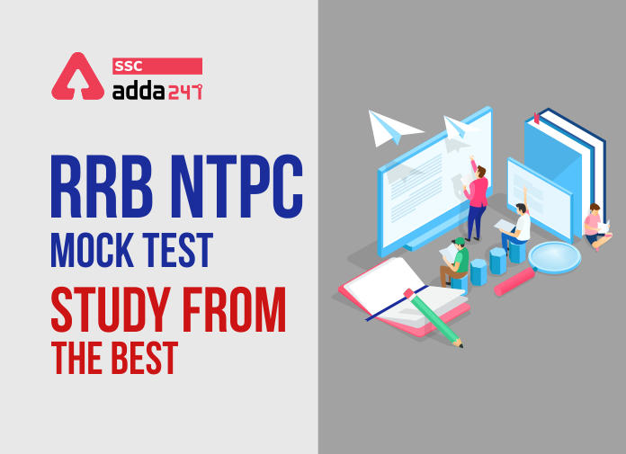 RRB NTPC Mock Test; Study From The Best_40.1