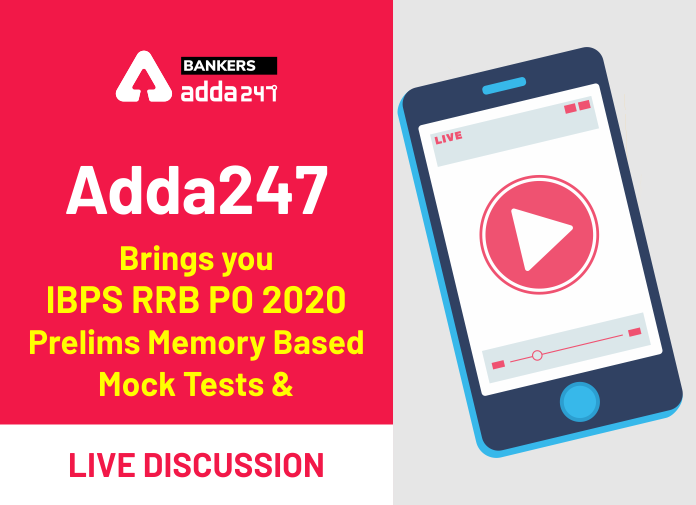 Adda247 Brings You IBPS RRB PO 2020 Prelims Memory Based Mock Tests & Live Discussion_40.1