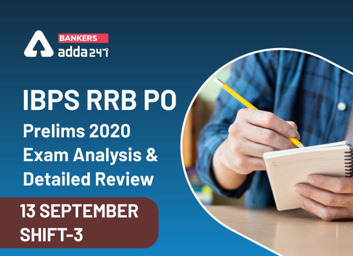 IBPS RRB PO Exam Analysis 2020: 3rd Shift, 13 September RRB Prelims Exam Review_40.1