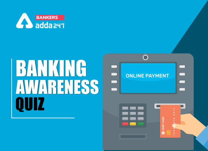Banking Awareness Quiz for Bank Exam: 21-September-2020_40.1
