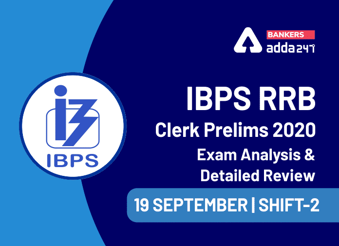 IBPS RRB Clerk Shift 2 Exam Analysis: IBPS RRB OA Shift 2 Exam Review for 19 September 2020_40.1