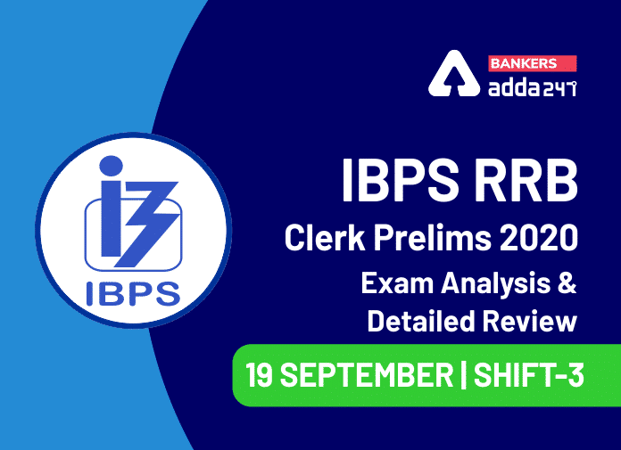 IBPS RRB Clerk Shift 3 Exam Analysis 2020, 19 September Office Assistant Prelims Exam Review_40.1