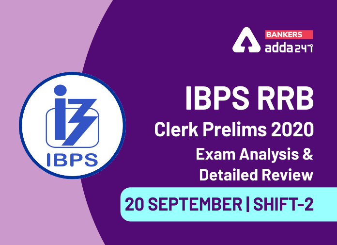 IBPS RRB Clerk Shift 2 Exam Analysis: IBPS RRB OA 2nd Shift Exam Review for 20th September 2020_40.1